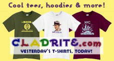 Cladrite.com--Yesterday's T-shirts, Today