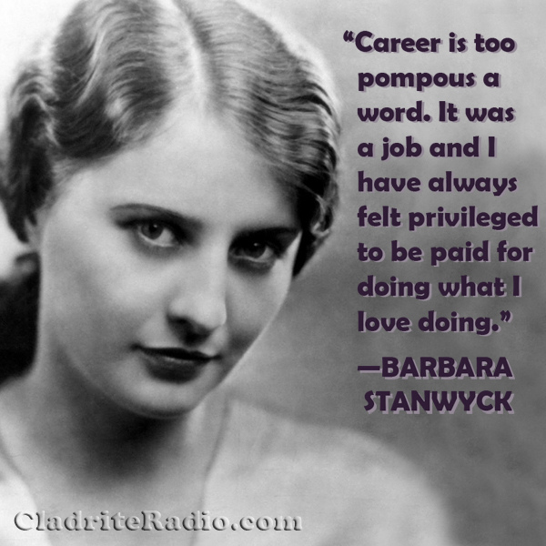 Barbara Stanwyck quote