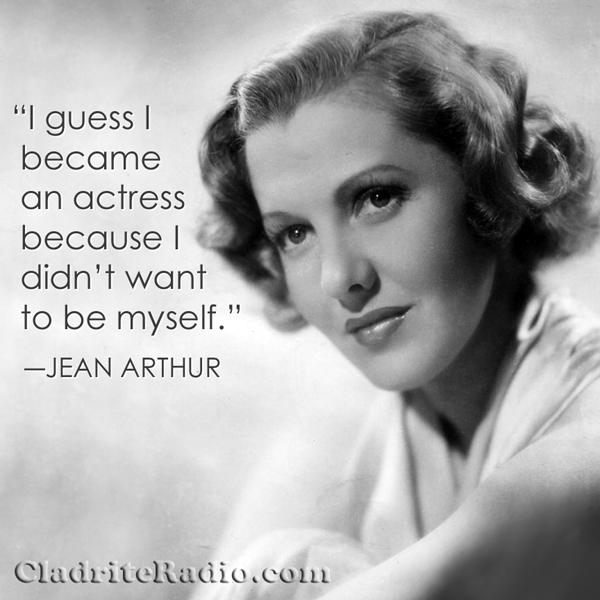 Jean Arthur quote