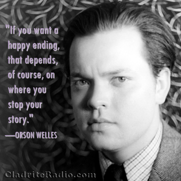 Orson Welles quote