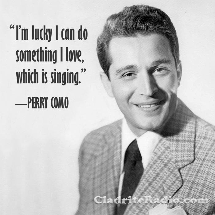 Perry Como quote