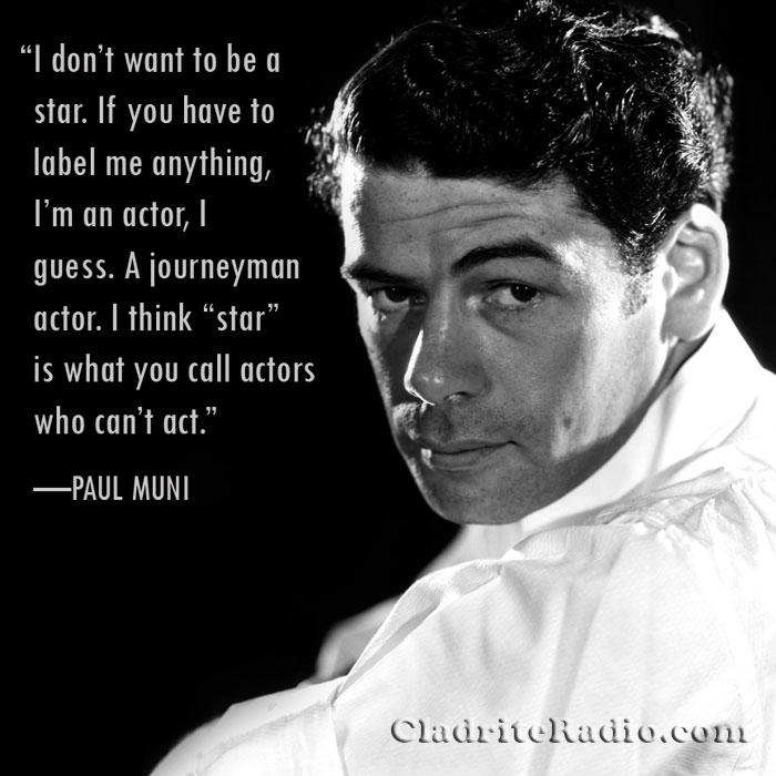 Paul Muni width=