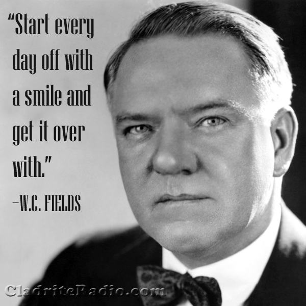 W. C. Fields quote