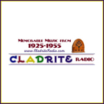image-Cladrite Radio-Memorable Music from 1925-1955