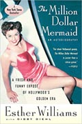 Cover of Esther Williams' Million Dollar Mermaid