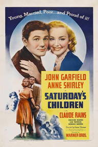 A poster for the movie Saturday's Children, in which the line Charmed, I'm Sure is heard