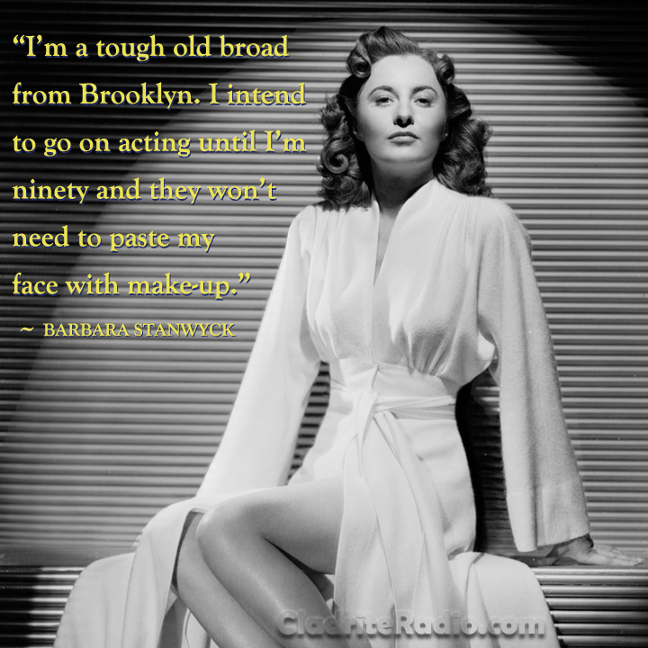 Barbara Stanwyck picture and quote